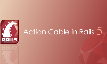 Action Cable in Rails 5 for a Simple Live Messaging App: A Beginner's Tutorial
