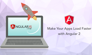Make Your Apps Load Faster with Angular 2