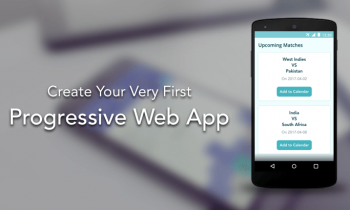Create Your First Ever Offline-First Progressive Web App