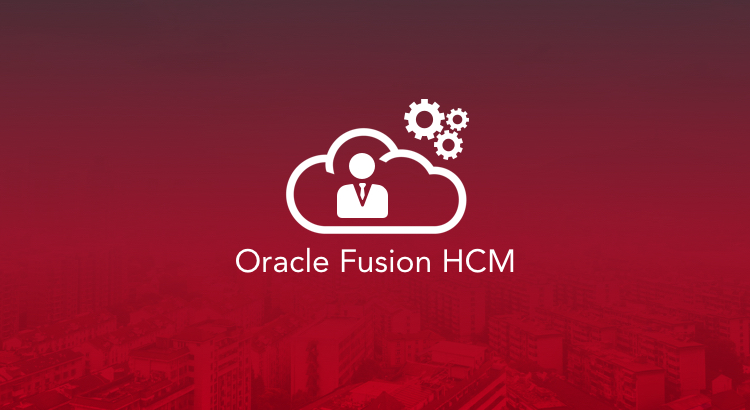 Configuring Oracle Fusion HCM Approval Workflows––Benefits and Best Practices