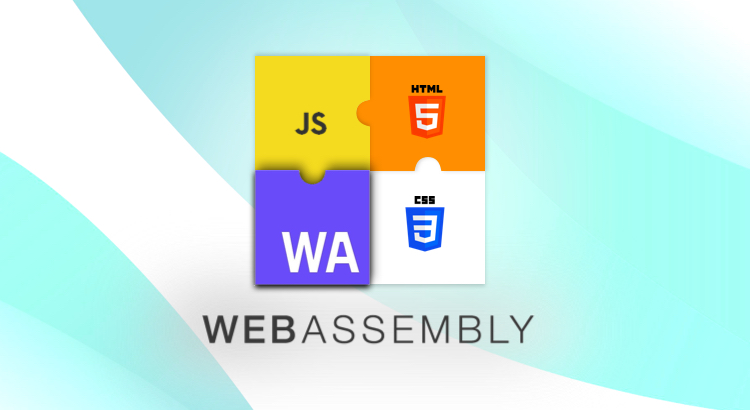WebAssembly—The Future of Web Is Here!