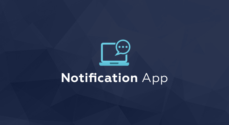 Notification app for easy setup and tracking of Salesforce notifications