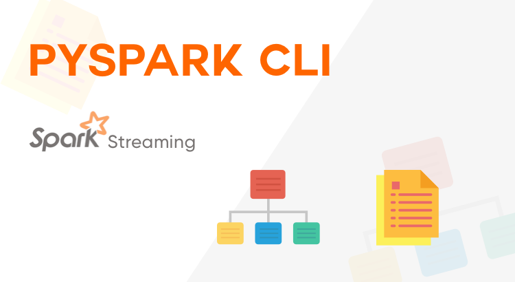 PySpark CLI—An Efficient Way to Manage Your PySpark Projects